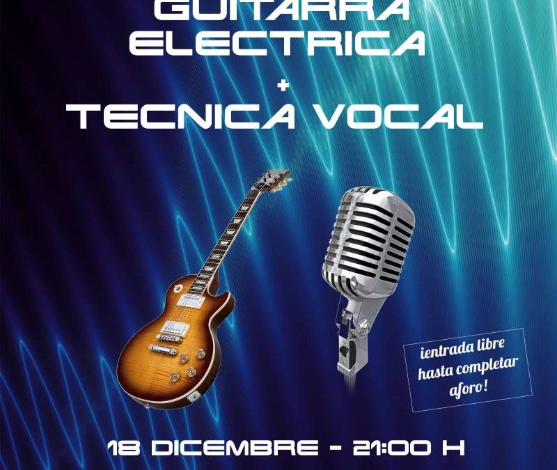 Concierto de Guitarra eléctrica y técnica vocal